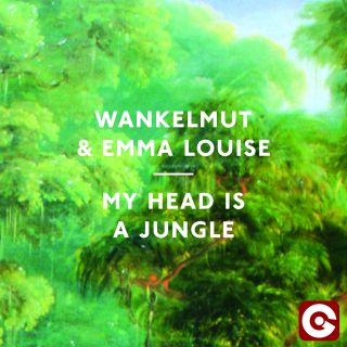 themusik my head is a jungle wankelmut emma louise testo video My Head Is a Jungle di Wankelmut feat. Emma Louise