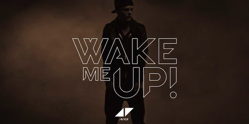 Wake me up – Avicii feat. Aloe Blacc